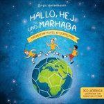 HALLO-HEJ-UND-MARHABA-HOERBUCH-30-CD