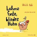 ULRICH-HUB-LAHME-ENTE-BLINDES-HUHN-72-CD