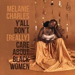 YALL-DONT-REALLY-CARE-ABOUT-BLACK-WOMEN-34-Vinyl